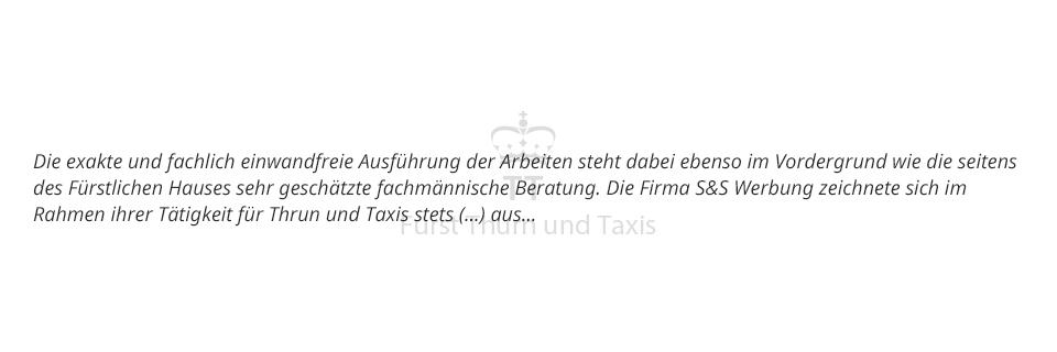 S&S Werbung, Regensburg: Thurn & Taxis Schloss St. Emmeran